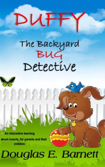 DUFFY – The backyard BUG Detective